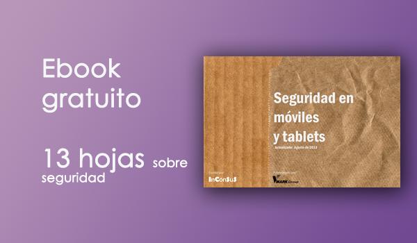 Ebook para descargar sobre seguridad en dispositivos móviles